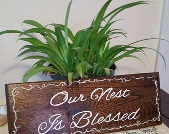 "Handmade sign on reclaimed wood that says ""Our nest is Blessed""- home decor-garden decor-home and garden-home and living-housewarming gift"