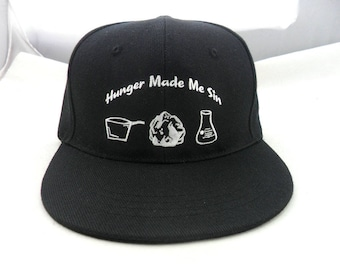 Hunger Made Me Sin SnapBack Hats