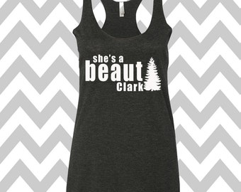 She's A Beaut Clark Griswold Family Christmas Tank Top Racerback Tank Top Ugly Christmas Tank Top Funny Holiday Party Ugly Christmas Shirt