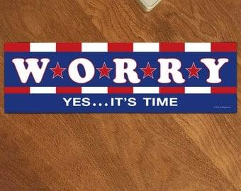 Donald Trump not my president WORRY Bumper Sticker