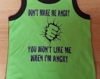 Don't Make Me Angry  Hulk Inspired Shirt