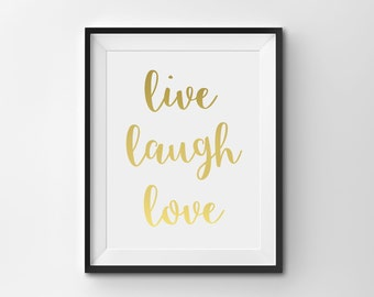 "Real Gold Foil Print, ""Live, Laugh Love"", Gold Office Decor, Gold Home Decor, Gold Bedroom Decor, Inspirational Print"