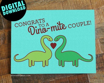 "Printable Wedding Card Download ""Dino-mite Couple!"" - digital greeting card, downloadable card, instant download card, engagement card"