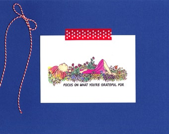 Greeting Card: Focus On What You're Grateful For