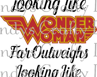 SVG and DXF Because Looking Like WonderWoman far outweighs