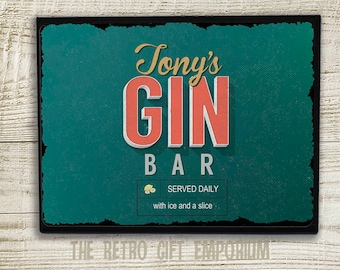 Custom Gin Bar, Metal Wall Plaque, Metal Wall Sign, Gin sign, Retro Style, Gin Lovers gift, kitchen decor, Gin And Tonic, Gin Gift