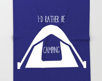 Camping Gift For Men, Fathers Day Gift From Daughter Tent Camping Decor Adult Blankets Outdoorsy Gifts For Him Birthday Id Rather Be Camping
