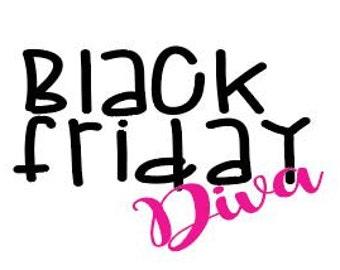 Black Friday Diva Digital Cut File