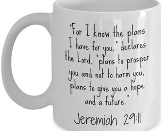Jeremiah 29 11 Mug -I Know the Plans Christian Coffee Mugs Gifts for Women Men Mom Dad Coworkers Him Her -Mothers Day Fathers Day Graduation