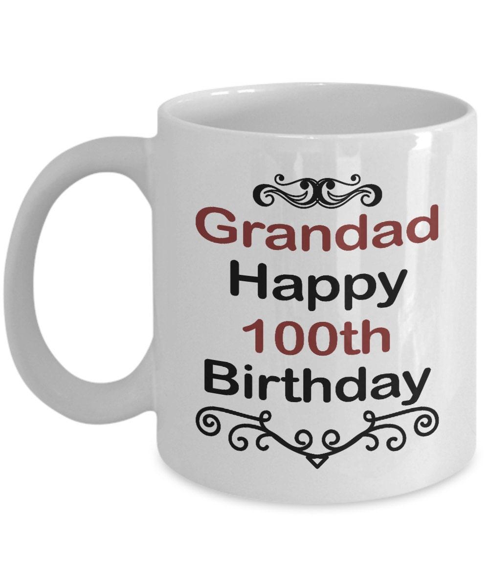 Birthday Mug Gift Grandad Happy 100th Birthday