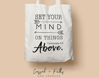 Christian Canvas Tote Bag - T5 - Set Your Mind on Things Above - Colossians 3:2 - bible verse