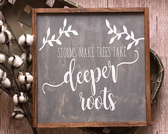 "Rustic home sign, rustic wood sign, 11""x11"", ""Storms make trees take deeper roots"", home decor, wall decor, farmhouse decor, rustic decor,"