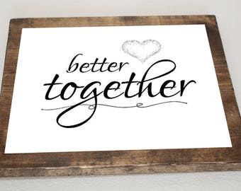 Better Together *Digital Image*