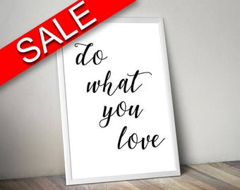 Wall Art Do What You Love Digital Print Do What You Love Poster Art Do What You Love Wall Art Print Do What You Love Typography Art Do What