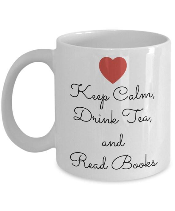 Keep Calm Drink Tea and Read Books - white mug