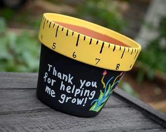 Flower Pot, Teacher Gift, Thank You For Helping Me Grow Flower Pot, Teacher Appreciation, Teacher Thank You