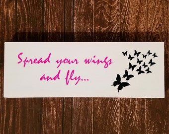 Butterfly Sign | Inspirational Signs | Butterfly Decor | Wood Sign | Wood Wall Art | Rustic Home Decor | Signs | Hand Painted or Stained