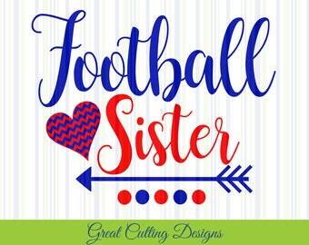 Football SVG Cut File football sister svg DXF cut file Cricut svg Silhouette svg Vinyl Cut File Digital cut file Cricut cut Silhouette cut