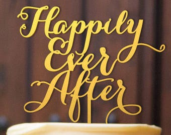 Gold Cake Topper, Happily Ever After Cake Topper, Wedding Cake Topper, Engagement Cake Topper, Bridal Shower Cake Topper