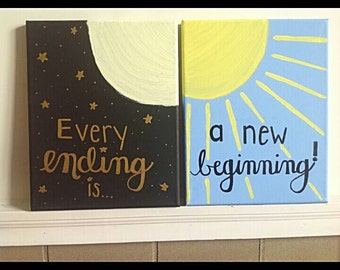 Every Ending is a New Beginning// Hand Lettered Painted Canvas// Quote Canvas// Sun and Moon Wall Art// Home Decor// Night and Day
