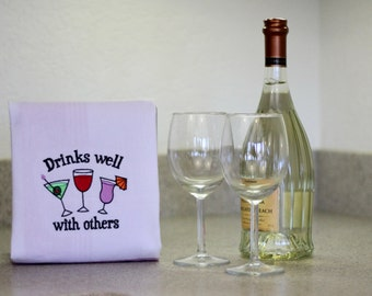 Drinks Well With Others Embroidered Towel