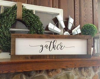 Wooden framed gather sign