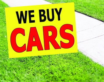 We Buy Cars Yard Sign