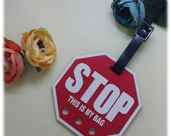 Stop luggage tag