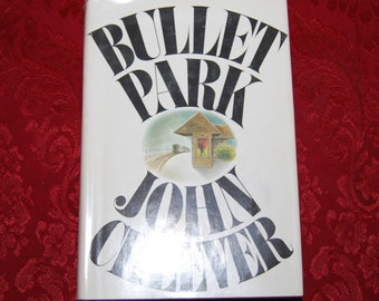 Bullet Park by John Cheever First Edition