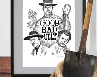 The good, the bad and the ugly- Alternative Movie Poster