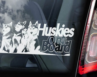Huskies on Board - Car Window Sticker - Huskie Siberian Husky Sled Dog Sign Decal -V02