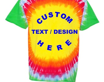 Custom Tie Dye Shirt - Personalize Tie Dye T-shirts - Mens/Womens/Kids - Rainbow Tie Dye Shirts