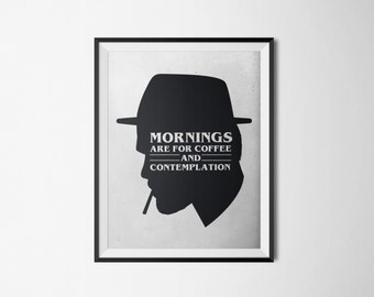 Mornings are For Coffee and Contemplation -Strangers Things Art - Digital Art - Wall Art Prints - Digital Download Art - Printable Art Print