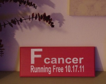 F cancer running sign, personalized sign