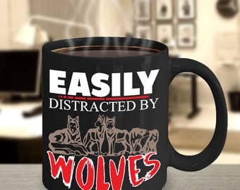 Wolf Coffee Mug- Funny wolf coffee mug- wolf coffee cup-Easily Distracted By Wolves Mug-gift ideas