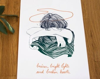 bruises, bright lights and broken hearts . DIN A4 . Screenprinting
