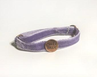 Nonsense Velvet Bracelet