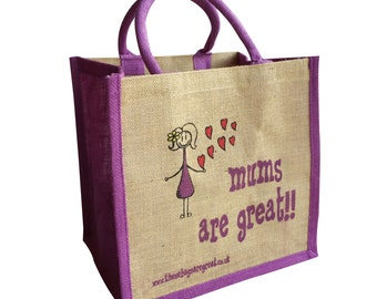 Mums Are Great Jute Shopping Bag MOTHERS DAY GIFT