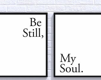 Be still my soul print, Be still print, Minimalist poster, Bedroom wall art, Trending now, Typography print, Scandinavian wall decor, Prints