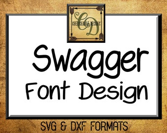 Swagger Font Design Files For Use With Your Silhouette Studio Software, DXF Files, DXF Font, SVG Font, Font Cricut instant download