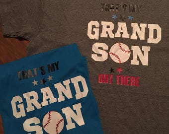 That's my Grandson out there baseball sports tee