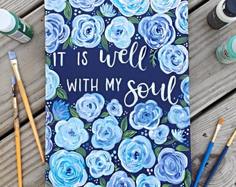 It is well with my soul canvas / hymn canvas / hymn art