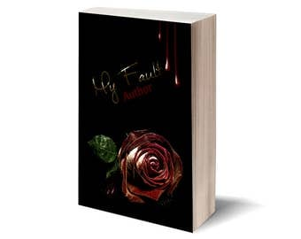 My Fault - Personalized Book Cover / Publish Yourself! / Digital art - cover illustration / Gift: cover for Facebook.