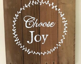 Choose Joy Pallet Wood Sign