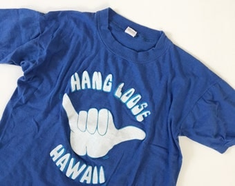 Hang Loose Hawaii Printed Vintage Tee