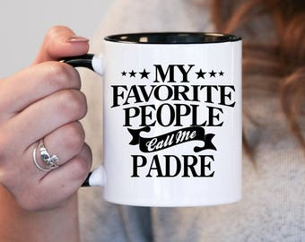 My favourite people call me Padre, Padre Gift, Padre Birthday, Padre Mug, Padre Gift Idea, Baby Shower, Pregnancy Association