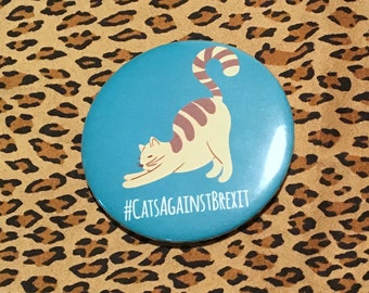 """Cats Against Brexit 58mm (2 1/4"""") pin button badge"""