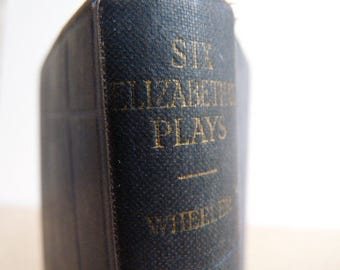 Six Elizabethan Plays