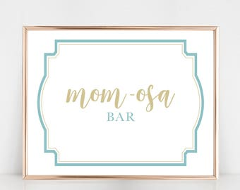 Mom-osa Bar, Mimosa Bar Sign for Baby Shower, 8x10 Digital Download Prints, Arbor Grace Collections
