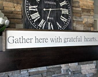 Gather here with grateful hearts | 8x48 | rustic decor | wood sign | farmhouse | wall decor |